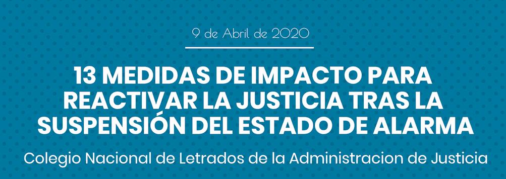 Infografía de las 13 medidas de impacto que el Colegio de Letrados de Justicia propone al Ministerio de Justicia para la reactivación de la Justicia tras Estado de Alarma