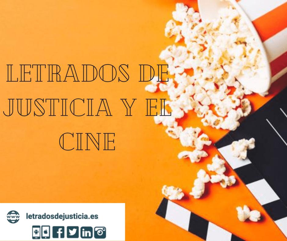 Letrados de Justicia y el cine