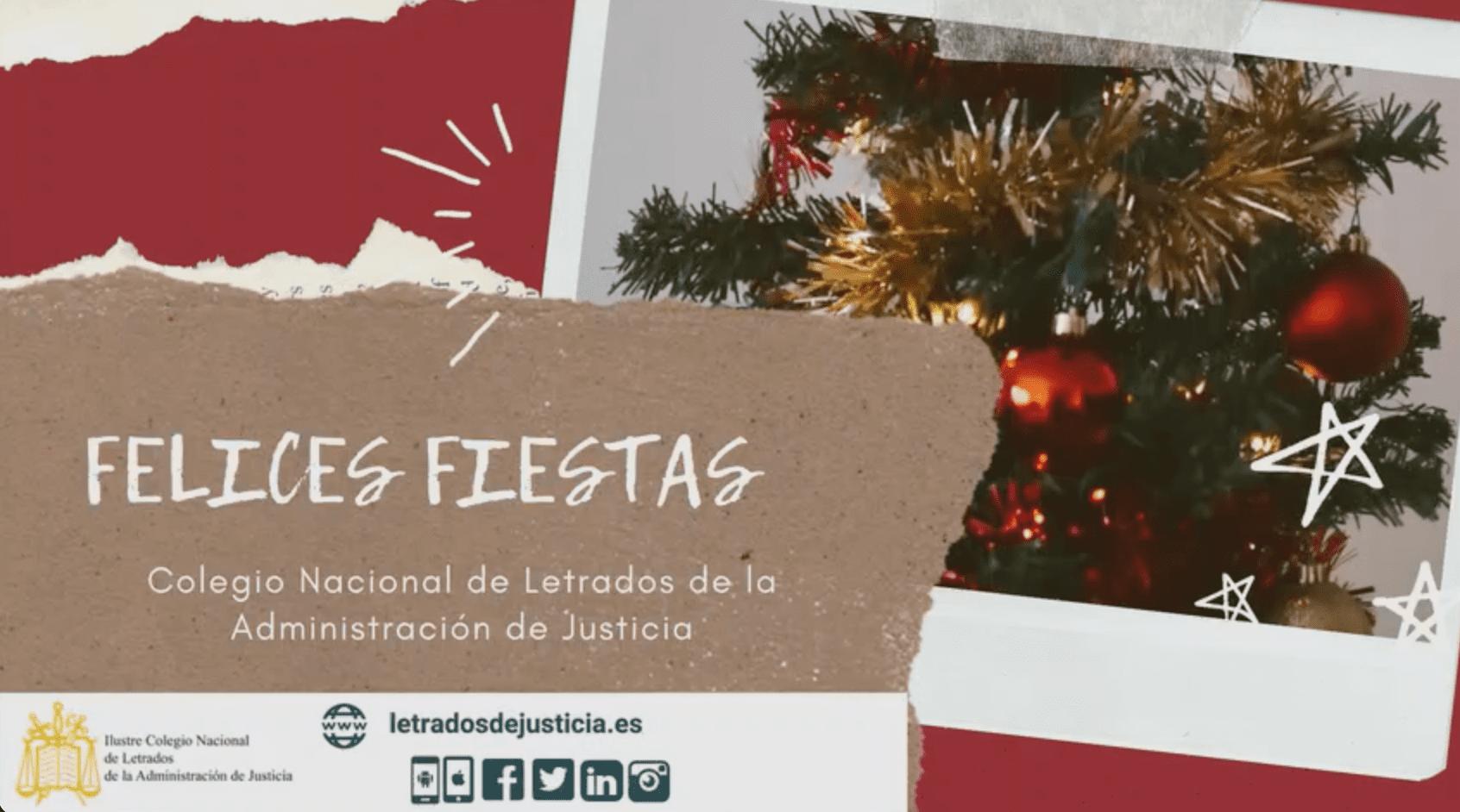 El Colegio Nacional de Letrados de la Administración de Justicia os desea Felices Fiestas